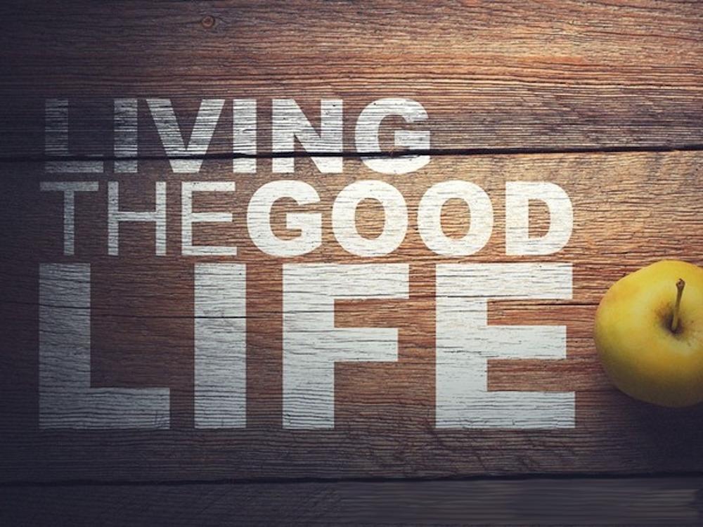 Living the Good Life Image
