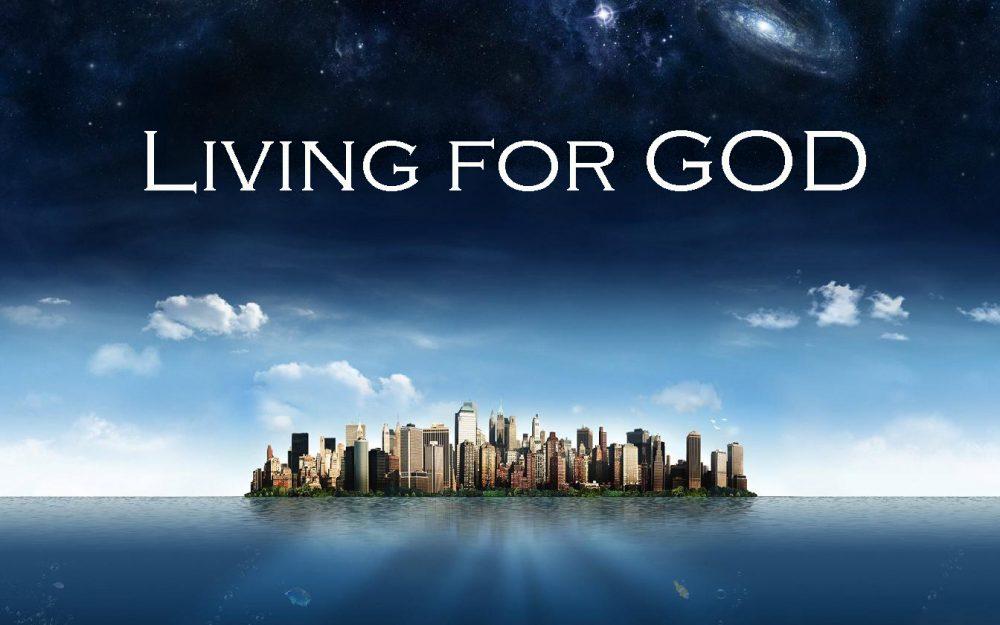 Living for God Image